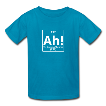 """Ah! The Element of Surprise"" - Kids' T-Shirt turquoise / XS - LabRatGifts - 1"