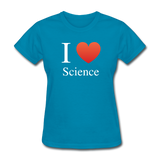 """I ♥ Science"" (white) - Women's T-Shirt turquoise / S - LabRatGifts - 5"