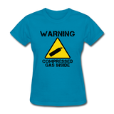 """Warning Compressed Gas Inside"" - Women's T-Shirt turquoise / S - LabRatGifts - 3"