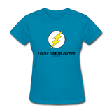 """Faster than 186,282 MPS"" - Women's T-Shirt turquoise / S - LabRatGifts - 3"