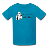 """I had Friends on that Death Star"" - Kids' T-Shirt turquoise / XS - LabRatGifts - 5"