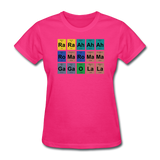 """Lady Gaga Periodic Table"" - Women's T-Shirt fuchsia / S - LabRatGifts - 5"