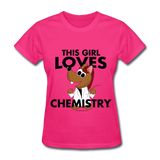 """This Girl Loves Chemistry"" (red) - Women's T-Shirt fuchsia / S - LabRatGifts - 6"