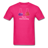 """You're Overreacting"" - Men's T-Shirt fuchsia / S - LabRatGifts - 7"