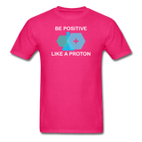 """Be Positive"" (white) - Men's T-Shirt fuchsia / S - LabRatGifts - 9"