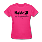 """Research"" (black) - Women's T-Shirt fuchsia / S - LabRatGifts - 4"