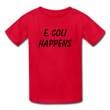 """E. Coli Happens"" (black) - Kids' T-Shirt red / XS - LabRatGifts - 4"
