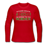 """Stand Back"" - Women's Long Sleeve T-Shirt red / S - LabRatGifts - 4"