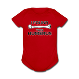 """I Found this Humerus"" - Baby Short Sleeve One Piece red / Newborn - LabRatGifts - 7"