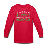 """Stand Back"" - Kids' Long Sleeve T-Shirt red / XS - LabRatGifts - 3"