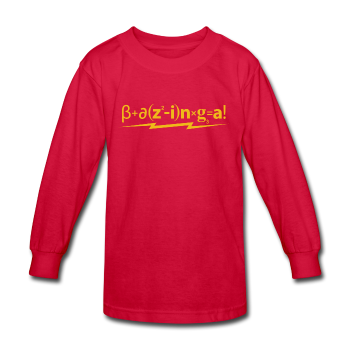 """Bazinga!"" - Kids' Long Sleeve T-Shirt red / XS - LabRatGifts - 1"