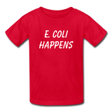 """E. Coli Happens"" (white) - Kids' T-Shirt red / XS - LabRatGifts - 5"