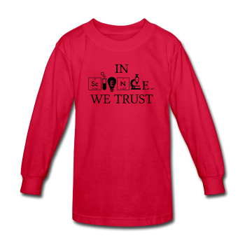 """In Science We Trust"" (black) - Kids' Long Sleeve T-Shirt red / XS - LabRatGifts - 2"