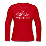 """In Science We Trust"" (white) - Women's Long Sleeve T-Shirt red / S - LabRatGifts - 2"