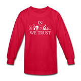 """In Science We Trust"" (white) - Kids' Long Sleeve T-Shirt red / XS - LabRatGifts - 3"