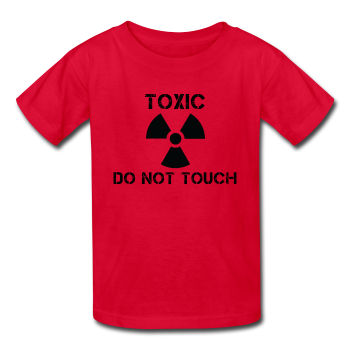 """Toxic Do Not Touch"" - Kids' T-Shirt red / XS - LabRatGifts - 1"