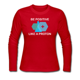 """Be Positive"" (white) - Women's Long Sleeve T-Shirt red / S - LabRatGifts - 4"