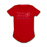 """Think like a Proton"" (white) - Baby Short Sleeve One Piece red / Newborn - LabRatGifts - 2"