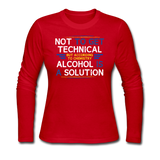 """Technically Alcohol is a Solution"" - Women's Long Sleeve T-Shirt red / S - LabRatGifts - 3"