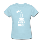 """Drop the Base"" - Women's T-Shirt powder blue / S - LabRatGifts - 13"