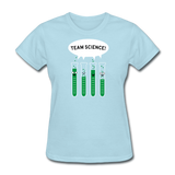 """Team Science"" - Women's T-Shirt powder blue / S - LabRatGifts - 2"
