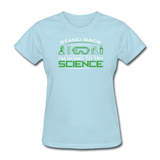 """Stand Back"" - Women's T-Shirt powder blue / S - LabRatGifts - 9"
