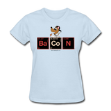 """Bacon Periodic Table"" - Women's T-Shirt powder blue / S - LabRatGifts - 3"