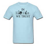 """In Science We Trust"" (black) - Men's T-Shirt powder blue / S - LabRatGifts - 5"