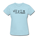"""I Ate Some Pie"" (black) - Women's T-Shirt powder blue / S - LabRatGifts - 3"