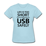 """Life is too Short"" (black) - Women's T-Shirt powder blue / S - LabRatGifts - 9"