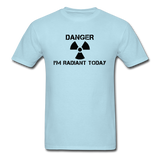 """Danger I'm Radiant Today"" - Men's T-Shirt powder blue / S - LabRatGifts - 13"