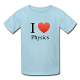 """I ♥ Physics"" (black) - Kids' T-Shirt powder blue / XS - LabRatGifts - 5"