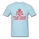 """Keep Calm and Trust Your Lab Tech"" (red) - Men's T-Shirt powder blue / S - LabRatGifts - 5"