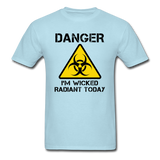 """Danger I'm Wicked Radiant Today"" - Men's T-Shirt powder blue / S - LabRatGifts - 13"
