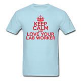 """Keep Calm and Love Your Lab Worker"" (red) - Men's T-Shirt powder blue / S - LabRatGifts - 5"