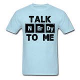 """Talk NErDy To Me"" (black) - Men's T-Shirt powder blue / S - LabRatGifts - 8"
