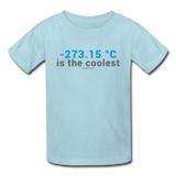 """-273.15 ºC is the Coolest"" (gray) - Kids' T-Shirt powder blue / XS - LabRatGifts - 3"