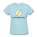"""Faster than 186,282 MPS"" - Women's T-Shirt powder blue / S - LabRatGifts - 9"