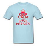 """Keep Calm and Love Physics"" (red) - Men's T-Shirt powder blue / S - LabRatGifts - 5"