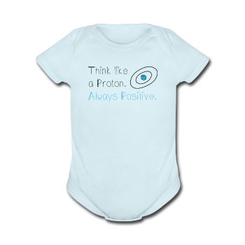 """Think like a Proton"" (black) - Baby Short Sleeve One Piece powder blue / Newborn - LabRatGifts - 1"