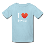 """I ♥ Physics"" (white) - Kids' T-Shirt powder blue / XS - LabRatGifts - 6"