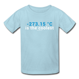 """-273.15 ºC is the Coolest"" (white) - Kids' T-Shirt powder blue / XS - LabRatGifts - 4"
