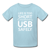 """Life is too Short"" (white) - Kids' T-Shirt powder blue / XS - LabRatGifts - 5"