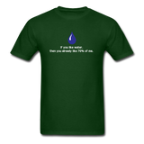 """If You Like Water"" - Men's T-Shirt forest green / S - LabRatGifts - 3"