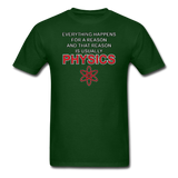 """Everything Happens for a Reason"" - Men's T-Shirt forest green / S - LabRatGifts - 2"