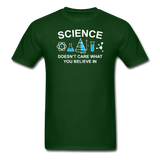 """Science Doesn't Care"" - Men's T-Shirt forest green / S - LabRatGifts - 4"