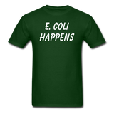 """E. Coli Happens"" (white) - Men's T-Shirt forest green / S - LabRatGifts - 3"