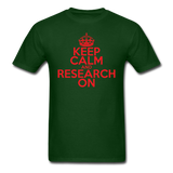 """Keep Calm and Research On"" (red) - Men's T-Shirt forest green / S - LabRatGifts - 8"