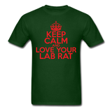 """Keep Calm and Love Your Lab Rat"" (red) - Men's T-Shirt forest green / S - LabRatGifts - 8"