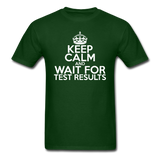 """Keep Calm and Wait for Test Results"" (white) - Men's T-Shirt forest green / S - LabRatGifts - 7"